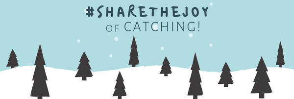 Winter Holiday Season is coming... #ShareTheJoy of Catching! ♡❄